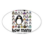 too many penguins Oval Sticker