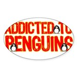 Addicted to Penguins Oval Sticker
