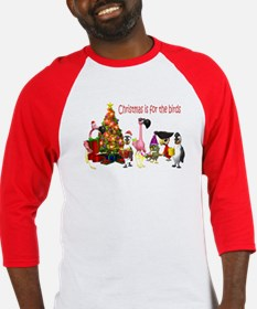 CHRISTMAS IS FOR THE BIRDS Baseball Jersey
