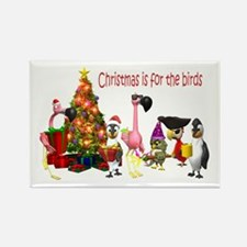CHRISTMAS IS FOR THE BIRDS Rectangle Magnet