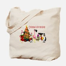 CHRISTMAS IS FOR THE BIRDS Tote Bag