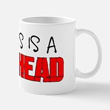 Boss is a Dickhead Mug