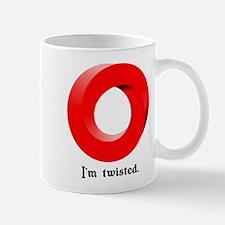 I'm twisted. Mug