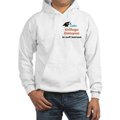 A Safe College Campus Hooded Sweatshirt