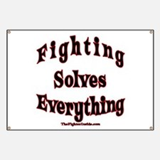 Fighting Solves Everything Banner