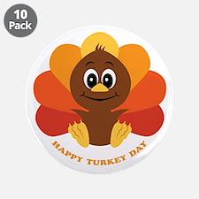 "Happy Turkey Day 3.5"" Button (10 pack)"