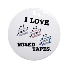 I Love Mixed Tapes Ornament (Round)