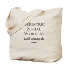 Walking With the Wise Tote Bag