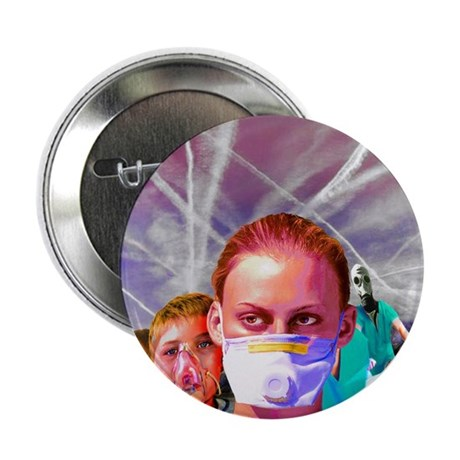 """ChemTrail poisoning 2.25"""" Button (10 pack)"""