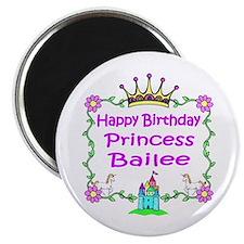 Happy Birthday Princess Bailee Magnet