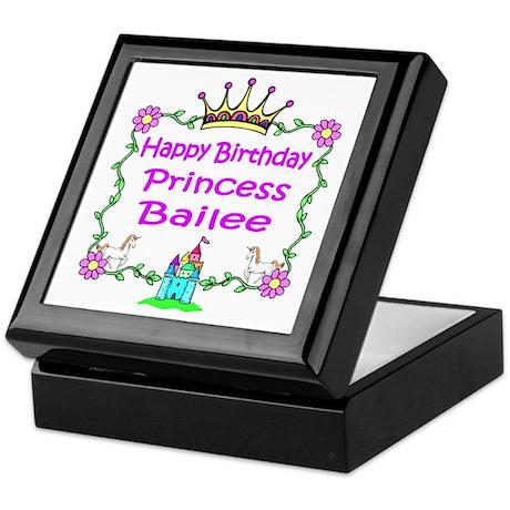 Happy Birthday Princess Bailee Keepsake Box