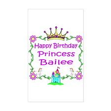 Happy Birthday Princess Bailee Rectangle Decal