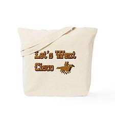Let's Went Cisco Tote Bag
