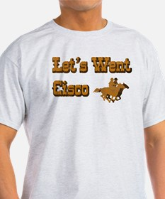 Let's Went Cisco T-Shirt