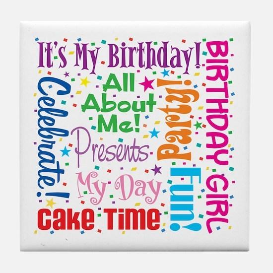 It's My Birthday Tile Coaster