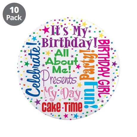 "It's My Birthday 3.5"" Button (10 pack)"