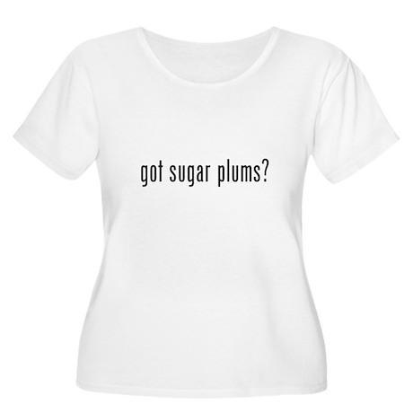 got sugar plums? Women's Plus Size Scoop Neck T-Sh