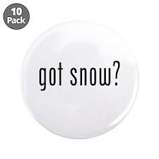 """got snow? 3.5"""" Button (10 pack)"""