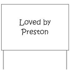 Cute Preston Yard Sign