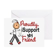 I Support My Friend 1 (SFT LC) Greeting Card