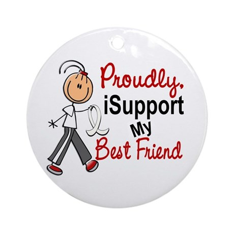 I Support My Best Friend 1 (SFT LC) Ornament (Roun