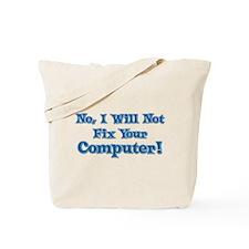 Funny Computer Saying Tote Bag