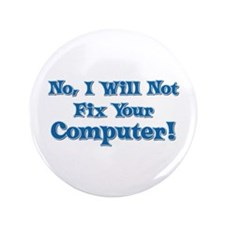 """Funny Computer Saying 3.5"""" Button"""