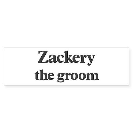 Zackery the groom Bumper Sticker