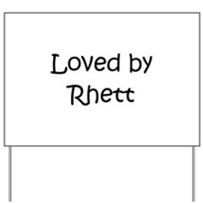 Cute Rhett Yard Sign