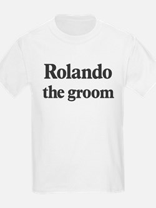 Rolando the groom T-Shirt