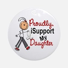I Support My Daughter 1 (SFT LC) Ornament (Round)