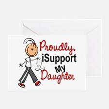 I Support My Daughter 1 (SFT LC) Greeting Card