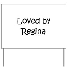 Cute Regina Yard Sign