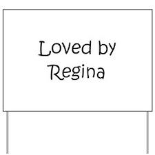 Unique Regina Yard Sign