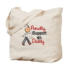 I Support My Daddy 1 (SFT LC) Tote Bag