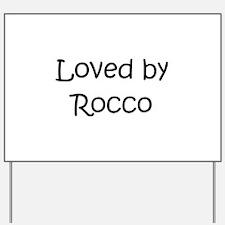 Funny Rocco Yard Sign