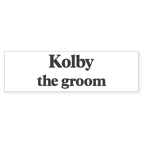 Kolby the groom Bumper Sticker