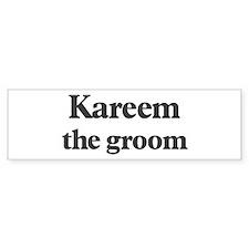Kareem the groom Bumper Bumper Sticker