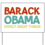 Expect Great Things Yard Sign
