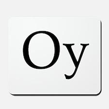 "Jewish ""Oy"" Mousepad"