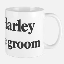 Harley the groom Mug