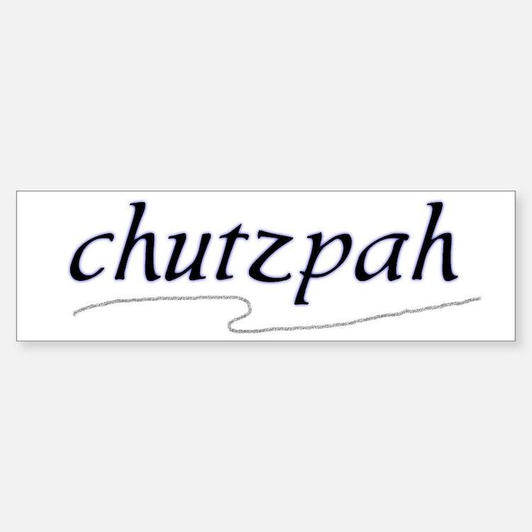 """Jewish """"chutzpah"""" Bumper Bumper Bumper Sticker"""