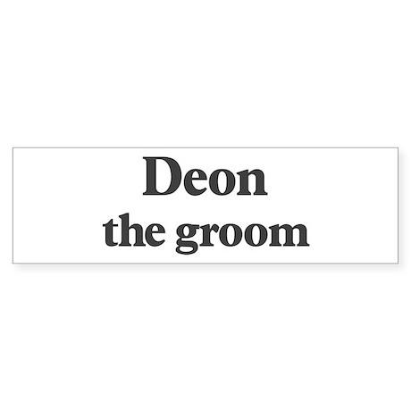 Deon the groom Bumper Sticker