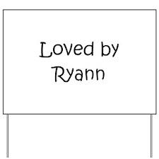 Cute Ryann Yard Sign