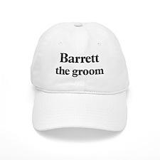 Barrett the groom Baseball Cap