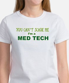 Can't scare a Med Tech Tee