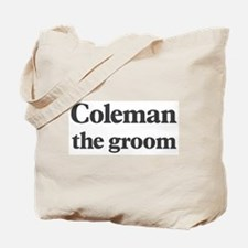 Coleman the groom Tote Bag