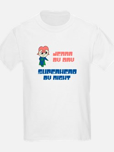 Jenna - Super Hero by Night T-Shirt