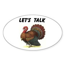 TURKEY TALK Oval Decal