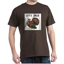 TURKEY TALK T-Shirt